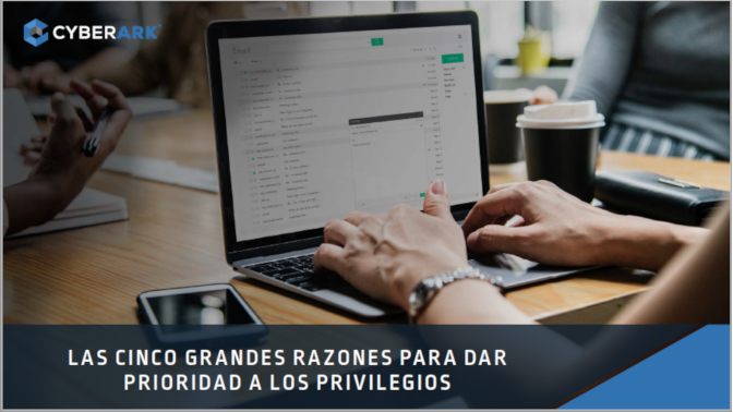 CyberArk Prioridad privilegios WP
