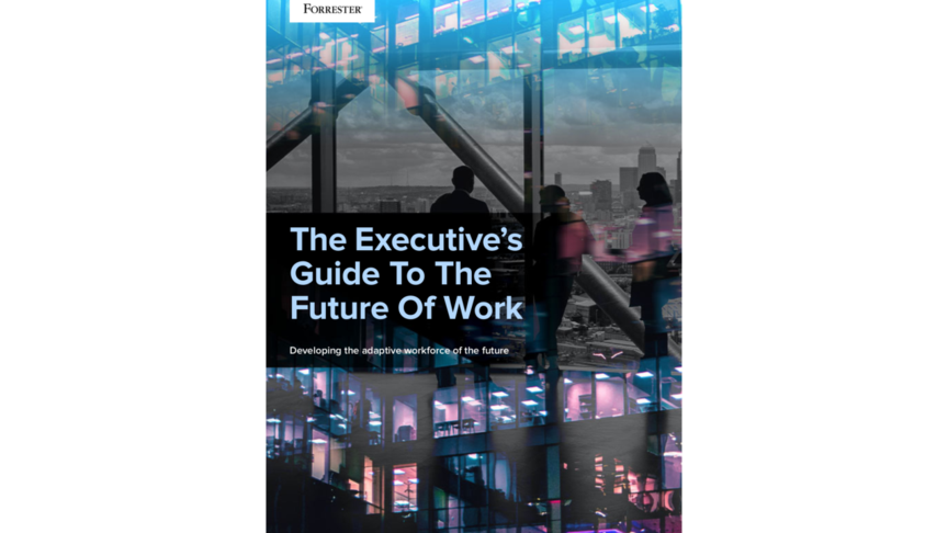 Forrester-Executive-Guide-To-The-Future-Of-Work
